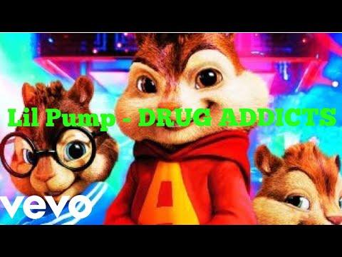 Drug Addicts - Lil Pump  CHIPMUNKS