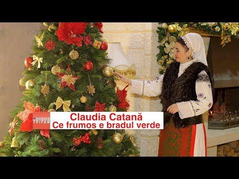 Claudia Catana - Ce frumos e bradul verde (video oficial) colind 2018