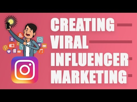 How To Create VIRAL INFLUENCER MARKETING CONTENT On INSTAGRAM In 2019