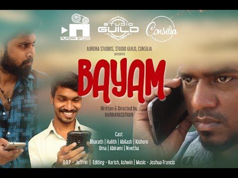 BAYAM OFFICIAL SHORT FILM