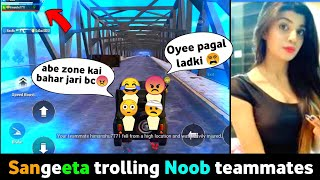 Fake Girl voice | Sangeeta trolling Noob teammates in PUBG Mobile