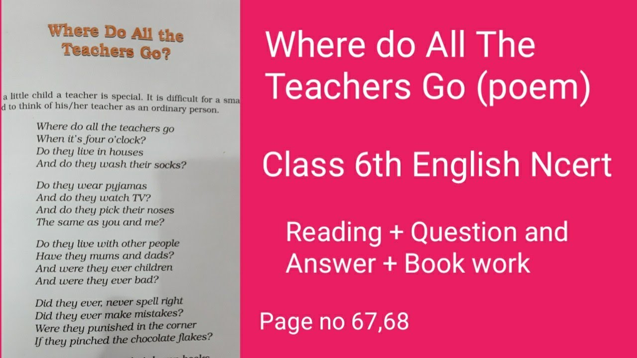where do all the teacher go poem Question and answer class ...