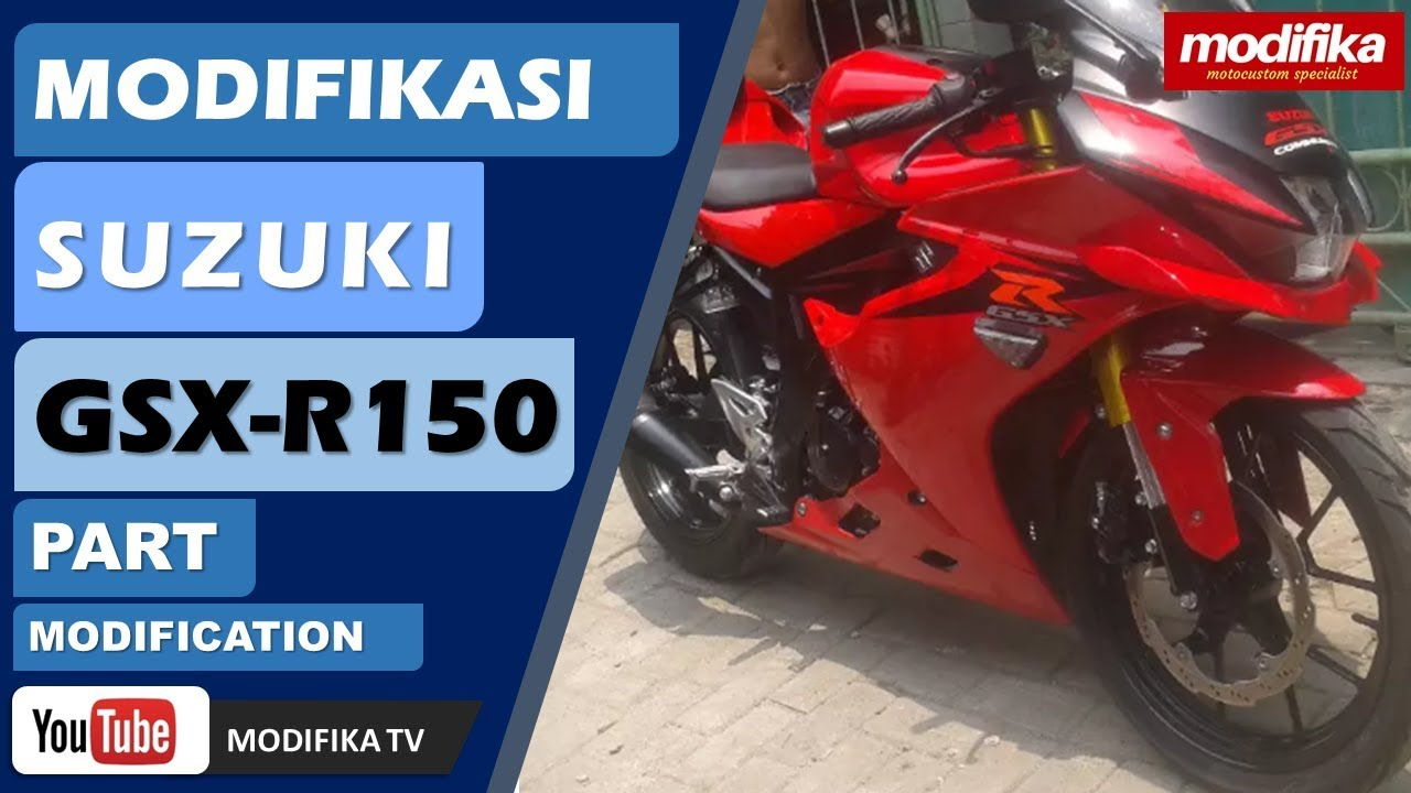 Modifikasi Suzuki Gsx R150 Youtube