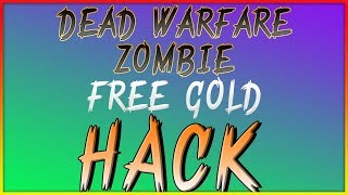 Dead Warfare Zombie Hack – great and working Cheats Free Gold (iOS/Android) by videohacks