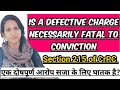 Is a defective charge necessarily fatal to conviction | SECTION  215 OF CRPC FOR LLB PCSJ