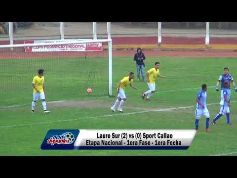 LAURE SUR (2) vs (0) SPORT CALLAO - ETAPA NACIONAL - 1ERA FASE - 1ERA FECHA 2017.