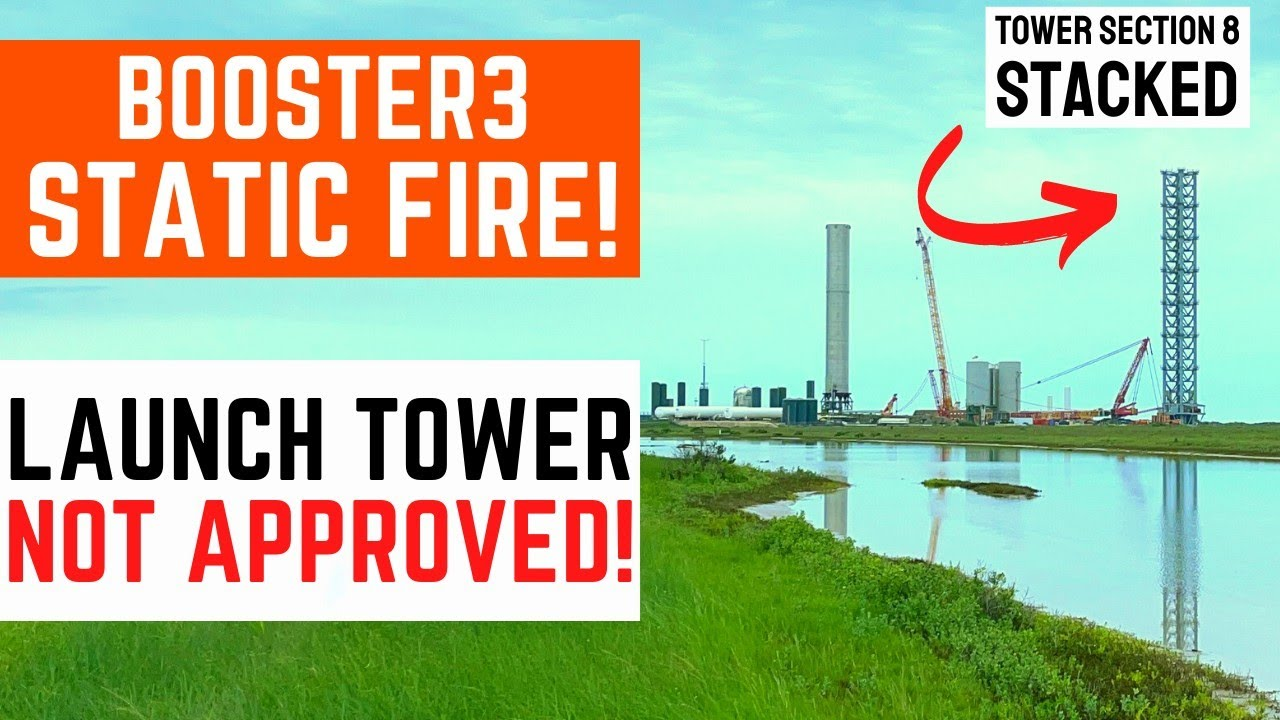 Why Starship Launch Tower is NOT yet APPROVED? | Booster3 Static Fire Test | Virgin Galactic | NASA