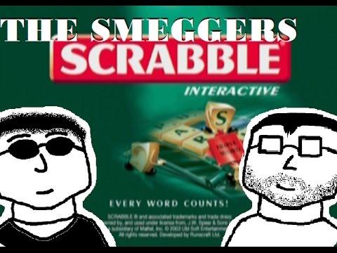 The Smeggers - Scrabble
