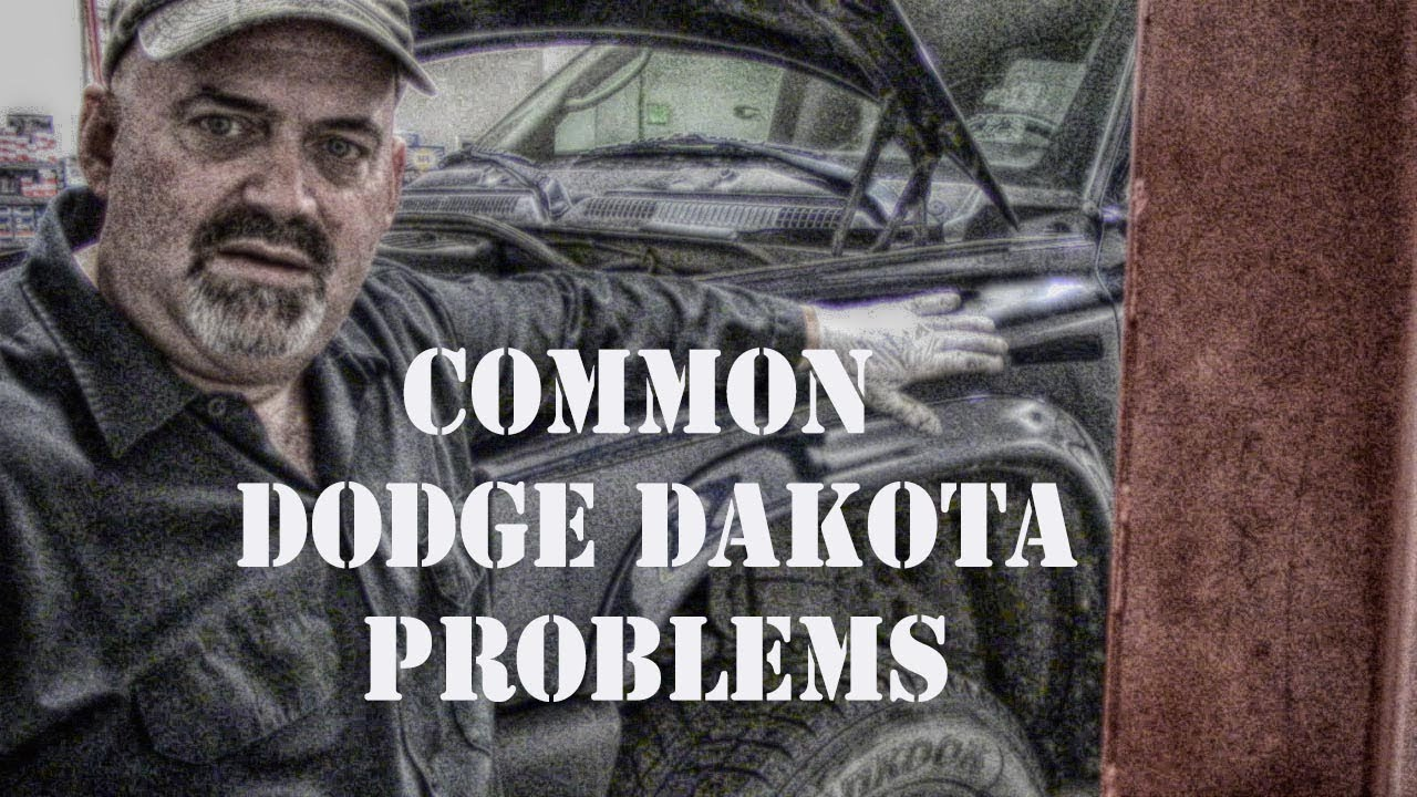 98 dodge dakota problems