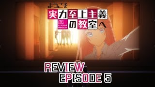 Classroom of the Elite Folge/Episode 5 Anime Review - Sakura traut sich und hilft Sudou