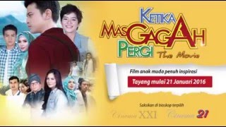 Video KETIKA MAS GAGAH PERGI download MP3, 3GP, MP4, WEBM, AVI, FLV Oktober 2018