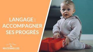 Langage : accompagner ses progrès - La Maison des maternelles #LMDM