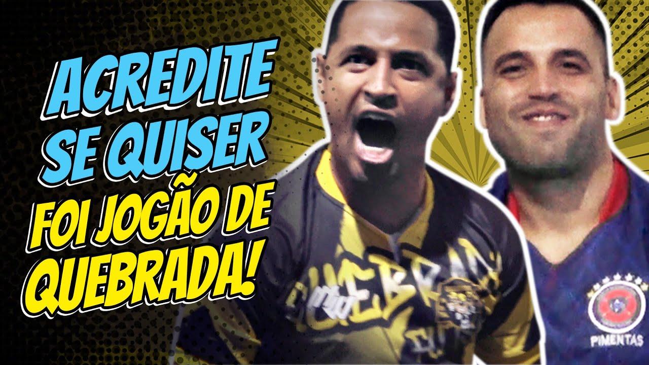 Quebrada FS x Acredite Se Quiser FS - Final Copão Bola de Prata 2021