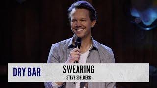 We Don't Swear. Steve Soelberg