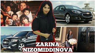 Zarina Nizomiddinova - Biografiyasi, Qancha topishi, Oilasi, Mashinalari, Xonadoni va boshqalar