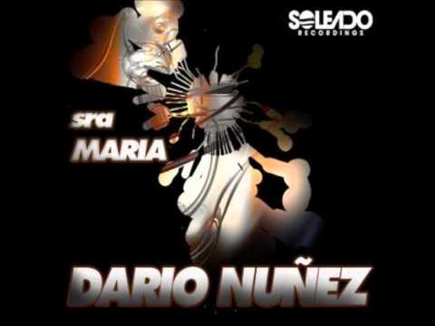 Dario Nunez - Sra Maria (Original Mix)