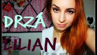 Drzá Lilian (youtubeři, vegetariáni, zákazníci, natáčení)