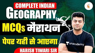 All Competitive Exams 2021 | Complete Indian Geography | MCQs Marathon by Harish Tiwari