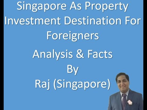 How Singapore Is A Great Destination For Property Investment Intro Video (In English)
