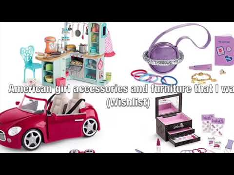 American girl accessories and furniture that I want (wishlist)😊