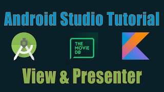 Membuat Aplikasi Android The Movie DB dengan kotlin #5 - View & Presenter di MVP