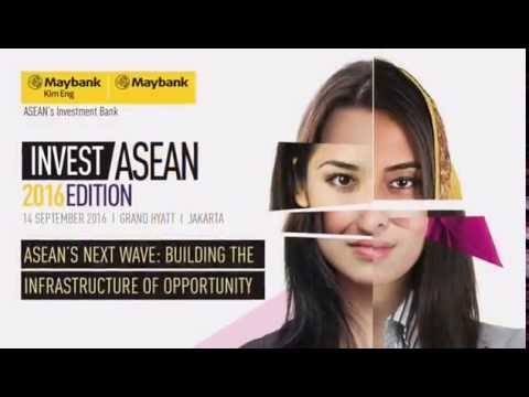 Invest ASEAN 2016: Indonesia - Building the Infrastructure of Opportunity