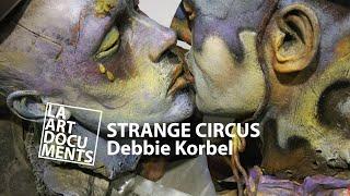 Debbie Korbel's STRANGE CIRCUS