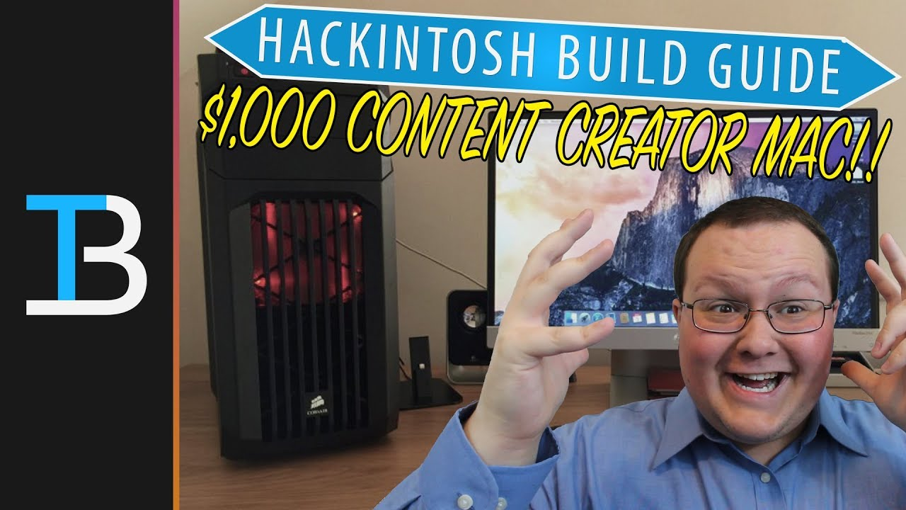 $1,000 Hackintosh Build Guide (Best Mac You Can Buy For $1,000 in 2018!)
