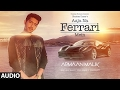 AAJA NA FERRARI MEIN (Full Audio Song) | Armaan Malik |Amaal Mallik | T-Series