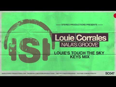 Louie Corrales - Nala's Groove (Louie's Touch The Sky Keys Mix)