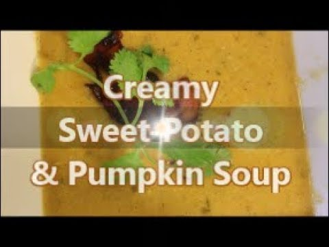 How to Make Creamy Sweet Potatoes and Pumpkin Soup Recipe [Episode 216]