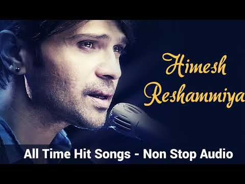 Himesh Reshammiya All Time Hit Songs - Non Stop - jukebox