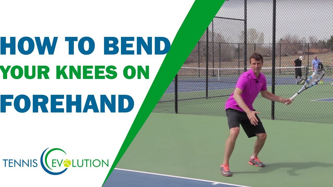 How To Bend Your Knees On Forehand Tennis Forehand Youtube