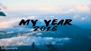 My Year 2016 || Elly Purnama ( Sam Kolder Inspired )