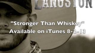 Jon Langston Stronger Than Whiskey Audio.mp3