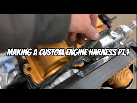 How to build a custom engine harness part 1