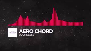 Trap Aero Chord Boundless Monstercat Release 1 Hour