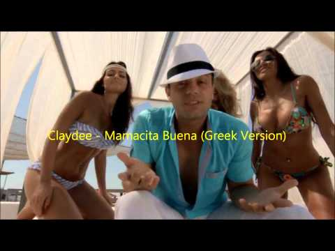 Claydee - Mamacita Buena (Greek Version)