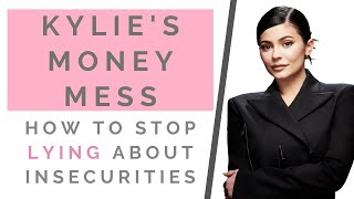 THE TRUTH: KYLIE JENNER A BILLIONAIRE? How To Deal With Your Insecurities & Be Authentic | Shallon
