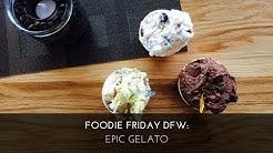 Foodie Friday DFW: Epic Gelato {Lakeside DFW, Flower Mound TX}