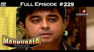 Madhubala - Full Episode 229 - With English Subtitles