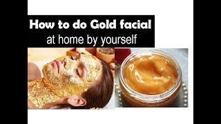 Gold Facial at home for golden glow skin | Starnaturalbeauties
