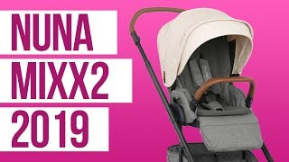 Nuna Mixx2 Stroller 2019 | First Look