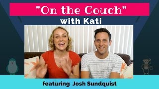 On the Couch with Kati – Ep. 1 feat. Josh Sundquist