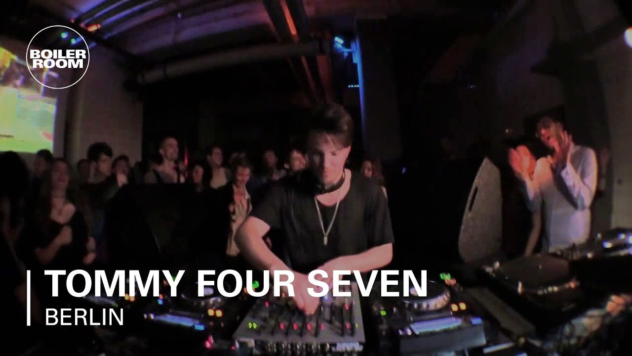 Tommy Four Seven Boiler Room Berlin Dj Set Youtube