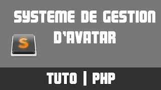TUTO PHP - Ajouter une photo de profil / avatar