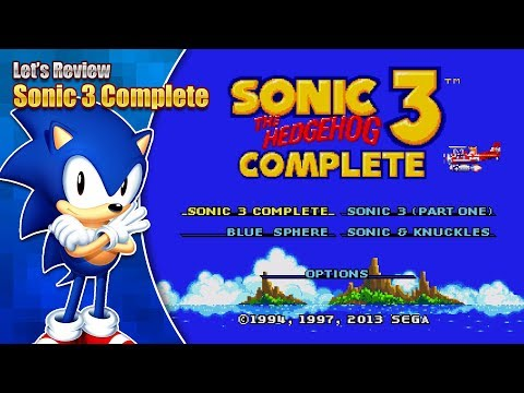 Let's Review - Sonic 3 Complete Review