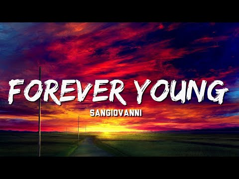 Sangiovanni - Forever Young (Testo e Audio) SERALE - Italian Lyrics