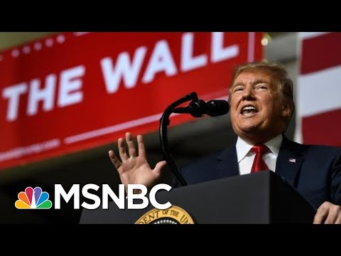 Donald Trump Says The Wall Is Already Being Built. Here's A Reality Check. | The 11th Hour | MSNBC