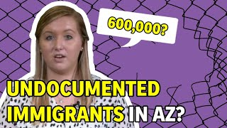 How Many Undocumented Immigrants are There in Arizona? - AZ Fact Check